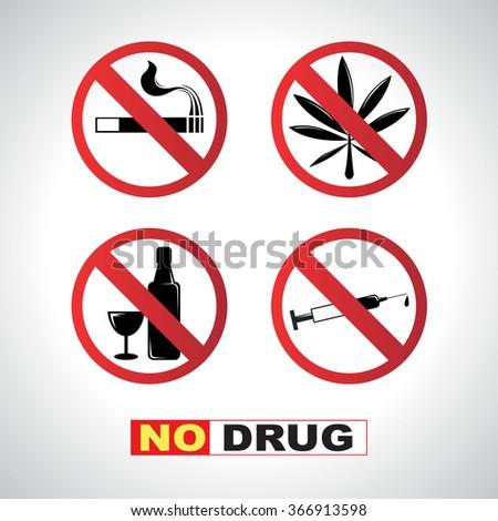 "Forbidding Vector Signs ""No Smoking"", ""No Drugs"", ""No Cannabis"" and ""No Alcohol"" - stock vector"