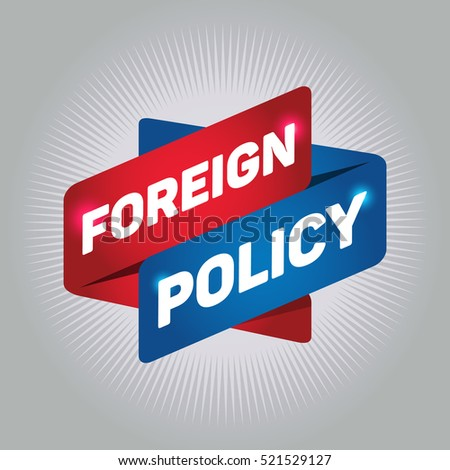 FOREIGN POLICY arrow tag sign.