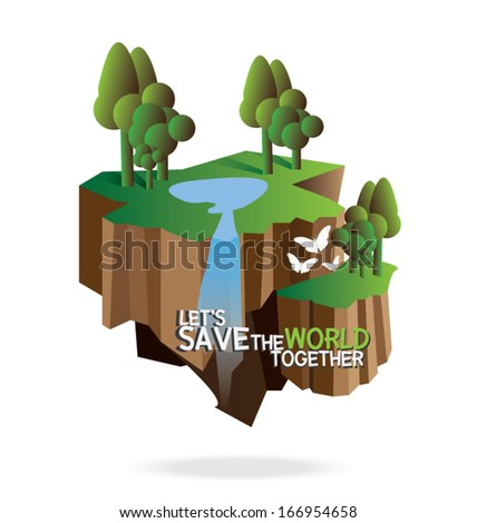 forest island, Let's Save the world together concept.vector illustration, - stock vector