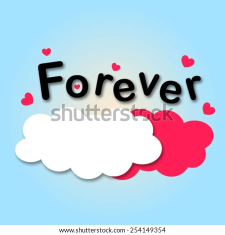 Forever letters with cloud and little hearts in the sky - stock vector