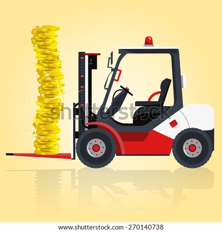 Fork lift transports golden coins. Illustration for financial presentation. - stock vector