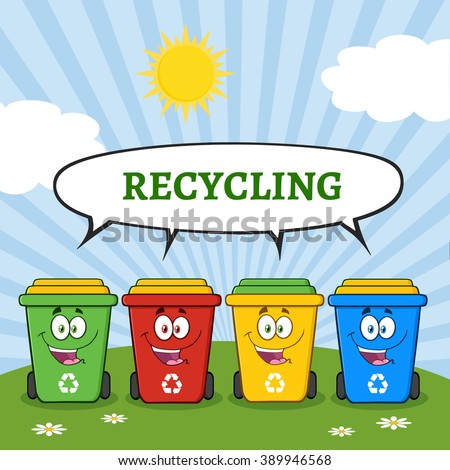 Four Color Recycle Bins Cartoon Character On A Sunny Hill With Speech Bubble And Text Recycling. Vector Illustration Isolated On White Background - stock vector