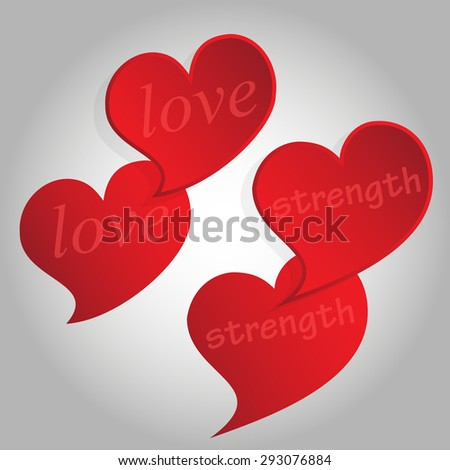 "Four concave and convex red hearts with the words ""love"" and ""strength"". Isolated. Vector Illustration."
