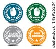 Four isolated member badges with various messages  - stock vector