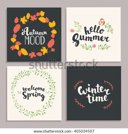 Four season hand drawn lettering card.Calligraphic and floral design elements Vector illustration.