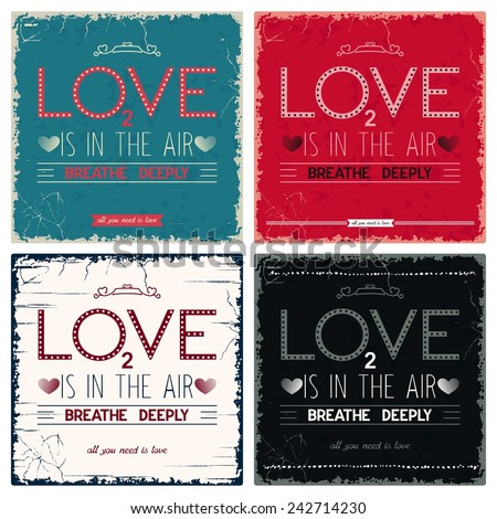 Four vintage postcard with design lettering - Love is in the air, breathe deeply - stock vector