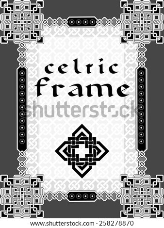 Frame in Celtic style a vector an element of design - stock vector