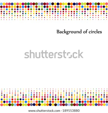 frame of bright colored circles. colorful background. Vector  - stock vector