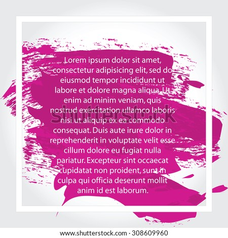 Frame, place for your text. Blot, pink background. Vector illustration
