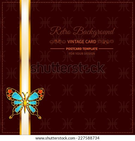 frame with jewelry butterfly and ribbon on brown background in vintage style - stock vector
