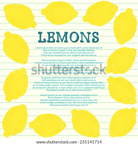 Frame with place for the text made of textured cartoon lemons on lined notebook paper. Hand drawn theme party invitation or recipe book illustration. - stock vector