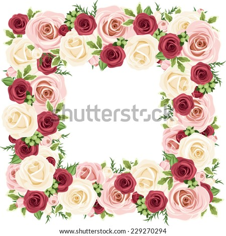 Frame with red, pink and white roses. Vector illustration. - stock vector