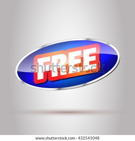 Free. Big Free Button. Free Tag. Free Badge. Free Sticker. Blue Button with Red Free Text. - stock vector