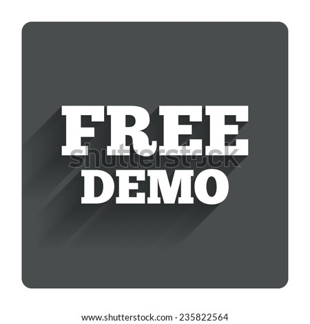 Free Demo sign icon. Demonstration symbol. Gray flat square button with shadow. Modern UI website navigation. Vector - stock vector