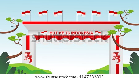 Free Gate Design 8 Special Indonesia Independence Day 73 th Flag red and white