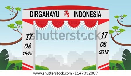 Free Gate Design 6 Special Indonesia Independence Day 73 th Flag red and white