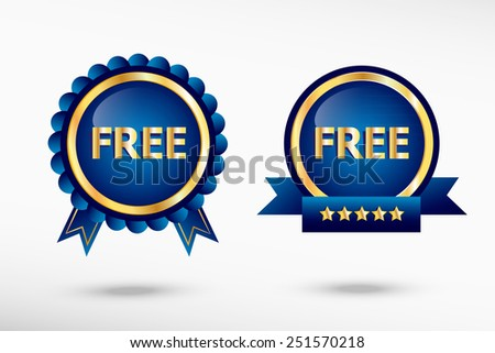 Free message stylish quality guarantee badges. Blue colorful promotional labels - stock vector