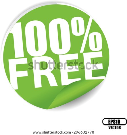 Free 100 percent text on green sticker, label, sign and icon - Vector illustration. - stock vector