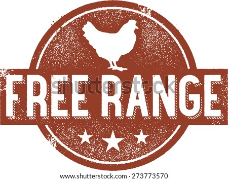 Free Range Chicken Stamp - stock vector