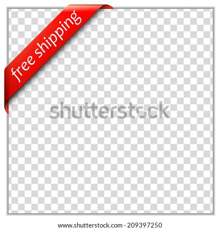 Free shipping corner ribbon.  Corner ribbon template with white paper frame and transparent background. Put your own text and background image. Vector illustration - stock vector
