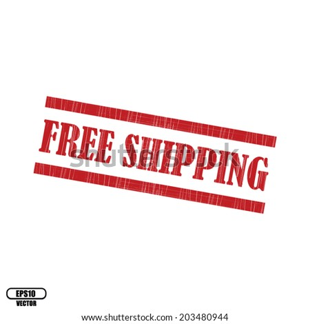 Free shipping grunge rubber stamp on white background. vector illustration. - stock vector