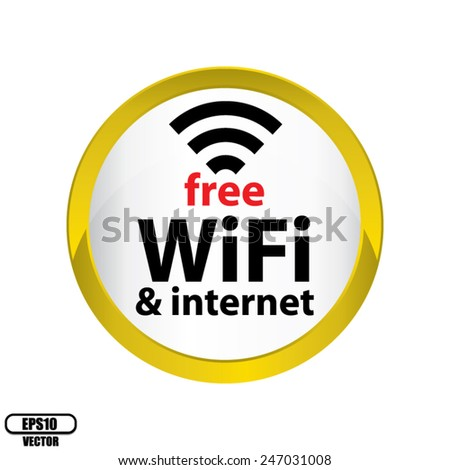 Free Wifi Glossy Sign With Circle Border Yellow Icon Isolated on White Background - Vector. - stock vector