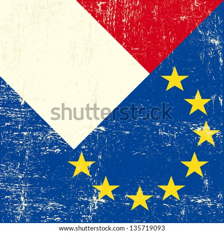 French and european grunge Flag. flag of european union members