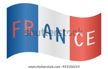 French flag with word France waving on white background - stock vector
