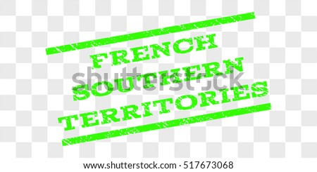 French Southern Territories watermark stamp. Text tag between parallel lines with grunge design style. Rubber seal stamp with dust texture.