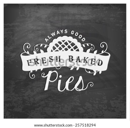 Fresh Baked Pies Typographical Text on Chalkboard - stock vector