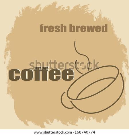 Fresh brewed coffee vintage grunge poster, vector illustrator - stock vector
