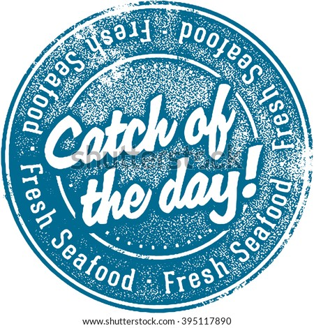 Fresh Catch of the Day Seafood Stamp - stock vector