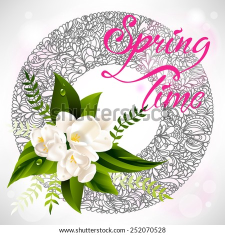 Fresh lettering spring background with white flowers and leaves - stock vector