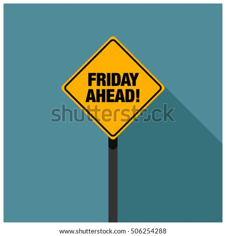 Friday Ahead Road Sign (Line Art Vector Illustration in Flat Style Design)