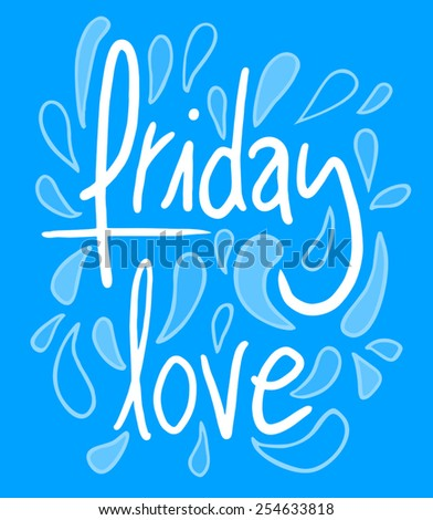 Friday love - stock vector