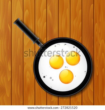 Fried eggs in pan on the wooden table, vector illustration - stock vector