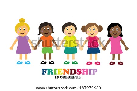 Friendship in all colors  - stock vector