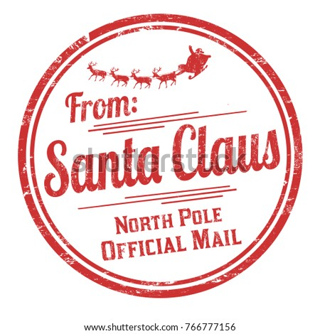 from santa claus grunge rubber stamp on white background vector illustration - From Santa