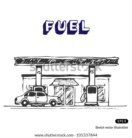 Fuel station. Hand drawn sketch illustration isolated on white background - stock vector