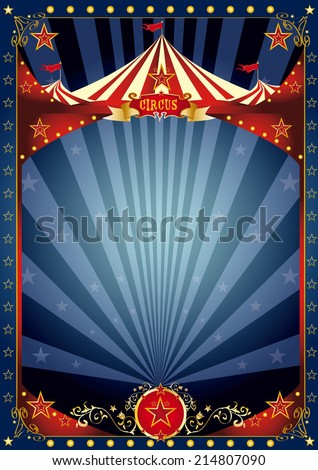 Fun night circus poster. A background with a large copy space and a big top for your message. - stock vector
