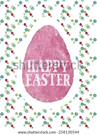 Funny and cute Easter greeting card hand-painted with watercolor. Pink watercolor egg with Happy Easter words on colorful polka-dot background. Vectorized watercolor painting - stock vector