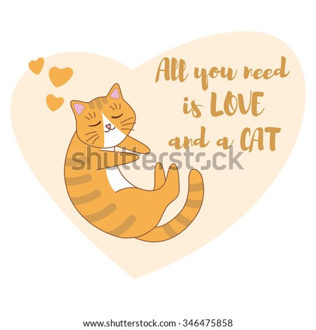 Funny cartoon cute red, orange, ginger cat in a heart. Sleeping kitten. Card template. All you need is love and a cat - stock vector