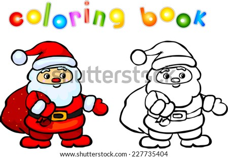 Funny cartoon santa claus coloring book. Vector illustration for children - stock vector