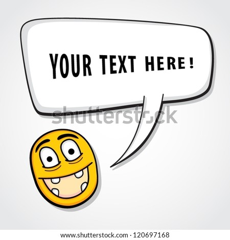 Funny character with speech bubble. - stock vector