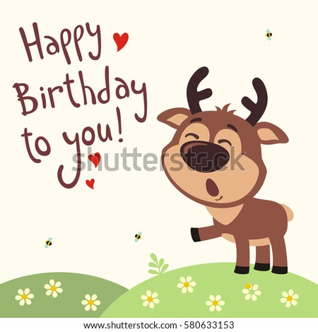 Funny deer sings song happy birthday stock vector 580633153 funny deer sings song happy birthday to you greeting card in cartoon style bookmarktalkfo Image collections