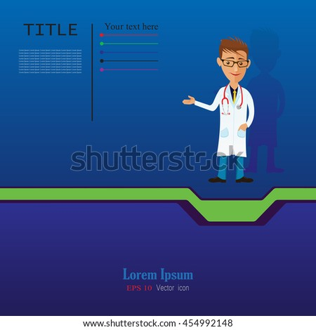Funny doctor presenting action. Vector cartoon image of man doctor  in glasses, in white medical coat, blue trousers with stethoscope around his neck, standing and smiling. Web Banner - stock vector