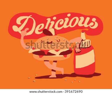 Funny hamburger with feet and hands smiling with delicious sign and ketchup spilling from bottle -  style vector fast food illustration isolated on orange background