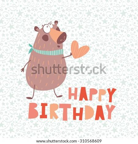 Funny happy birthday card bear heart stock vector 310568609 funny happy birthday card a bear and heart best wishes cartoon happy birthday card bookmarktalkfo Gallery