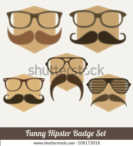 Funny Hipster Badge Set - stock vector