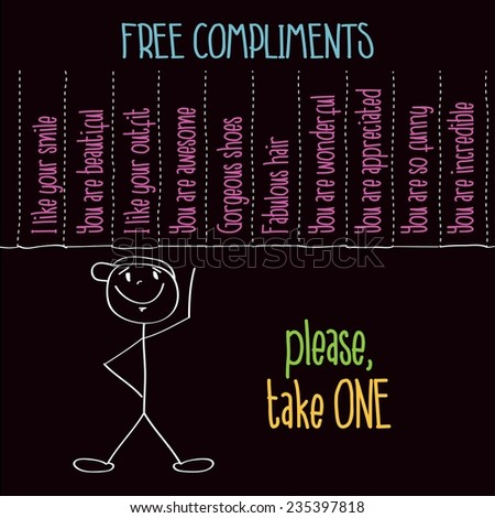 """Funny illustration with message: """" Free compliments, please take one"""", vector format - stock vector"""